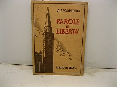 FORMIGGINI A.F., Parole in libertˆ