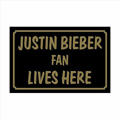 Justin Bieber Fan Lives Here 160x105mm Plastic Sign / Sticker - House, Children