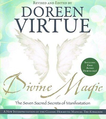 Divine Magic - The Seven Sacred Secrets of Manifestation by Doreen Virtue NEW