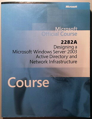 MOC 2282A Microsoft Official Course Windows Server 2003