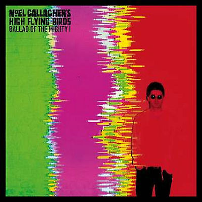 """Noel Gallagher's High Flying Birds - Ballad of the Mighty I - 7"""" single"""