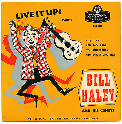 "7"" EP - Bill Haley - Live It Up Part 1 - London RE-F 1049 - UK 1956"