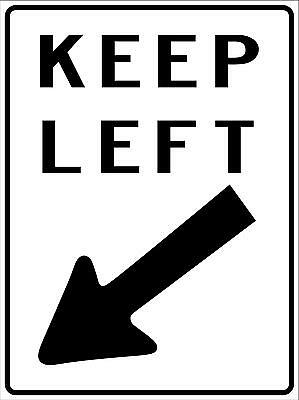 Keep Left With Arrow  - Metal Sign - 300 X 225Mm - Road Traffic Sign