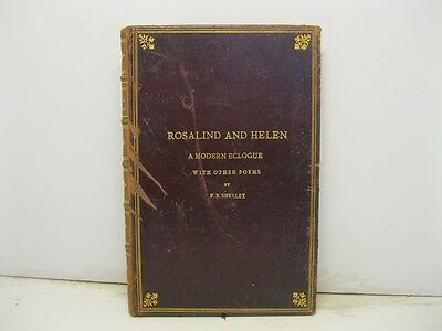 SHELLEY BYSSHE Percy, Rosalind and Helen. A modern eclogue with other poems. ...