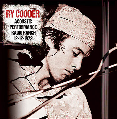 RY COODER - Acoustic Performance Radio Ranch 12-12-1972. New 2LP + sealed