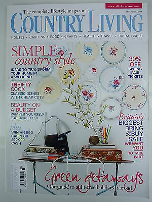 Country Living Magazine. March, 2010. Issue No. 291. Simple Country Style.