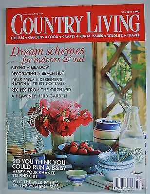 Country Living Magazine. July, 2003. Issue No. 211. Dream schemes inside & out.