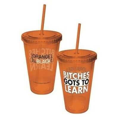 Orange Is The New Black Bitches Gots To Learn Plastic Travel Cup with Straw NEW