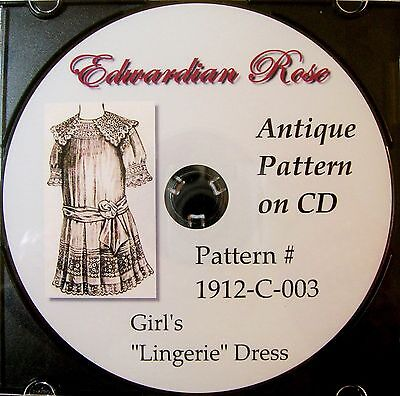 Antique Pattern on CD~Girl's Sweet Edwardian 1912 Lingerie Dress (5-8 yrs)