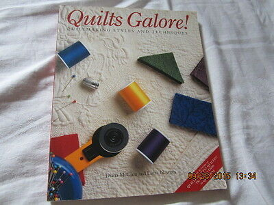 Quilts Galore! : Quiltmaking Styles and Techniques by Diana McClun and Laura...