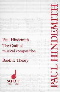 The Craft of musical composition Band 1 Hindemith, Paul Theory