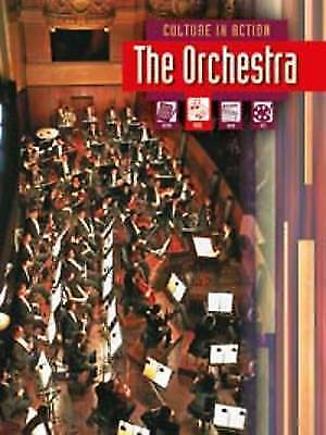 The Orchestra (Culture in Action),Miles, Liz,New Book mon0000055707