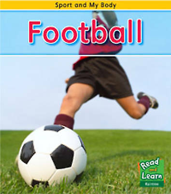 Football (Sport and My Body),Guillain, Charlotte,New Book mon0000056454