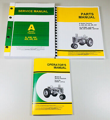 John Deere A Ao Ah An Ar Aw Tractor Repair Service Parts Operator Owners Manuals
