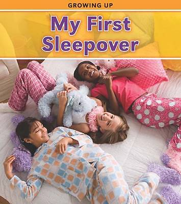 My First Sleepover (Growing Up),Guillain, Charlotte,New Book mon0000062057