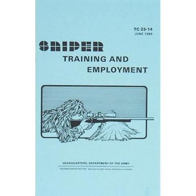 Sniper Training and Employment Manual - Department of The Army, TC 23-14