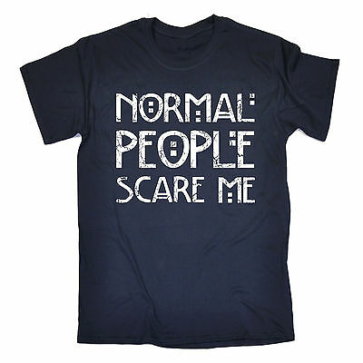 Normal People Scare Me T-SHIRT Him Freak Tv Horror Creepy Funny birthday gift