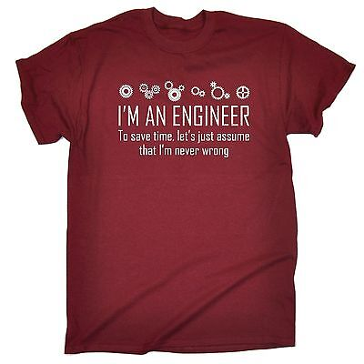 funny mens t shirt Im An Engineer Save Time Never Wrong Math Novelty FATHERS DAY