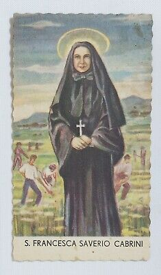 02840 Holy card - Santino 0386 - San Francesca Saverio Cabrini - cm. 6.5 x 11