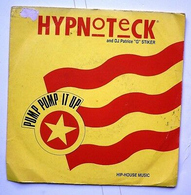 "06123 45 giri - 7"" - Hypnoteck & DJ Patrice ""G"" Stiker - Pump pump it up"