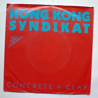 "06100 45 giri - 7"" - Hong Kong Syndikat - Concrete & Clay - Loosin' winnin'"