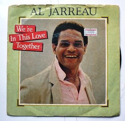 "06080 45 giri - 7"" - Al Jarreau - We're in this love together - Alonzo"