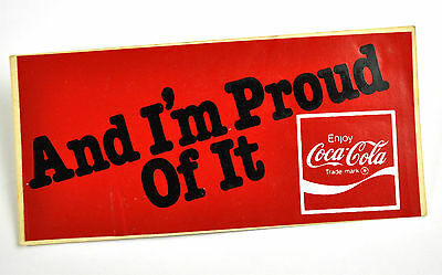 Coca Cola Coke USA Aufkleber Sticker Decal - And I'm Proud Of It