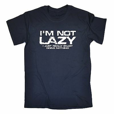 Not Lazy Just Really Enjoy Doing Nothing T-SHIRT Couch Gym Gift birthday funny