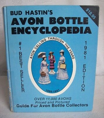Bud Hastin's Avon Bottle Encyclopedia 1981 Edition HC
