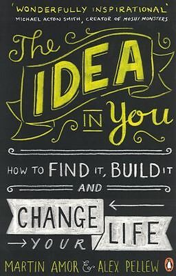 The Idea In You by Martin Amor & Alex Pellew NEW