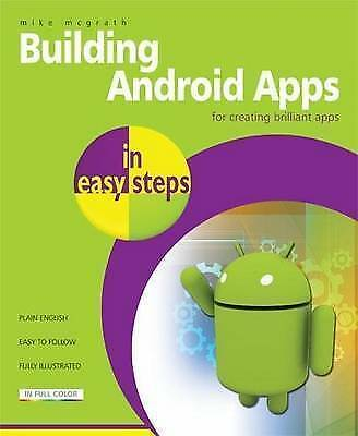 Building Android Apps In Easy Steps,Mike McGrath,New Book mon0000063490