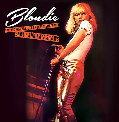 BLONDIE - The Old Waldorf, SF CA, 21 September 1977 - Early And Late Shows. 2LP