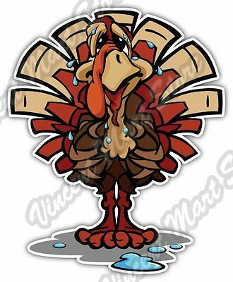 "Sweating Thanksgiving Holiday Turkey Gift Car Bumper Vinyl Sticker Decal 4""X5"""