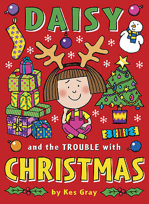 Kes Gray - Daisy and the Trouble with Christmas (Paperback) 9781782954217