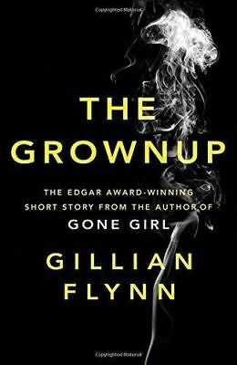 The Grownup by Gillian Flynn (New Paperback Book) 9781474603041 - Gone Girl