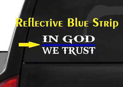 IN GOD WE TRUST with Firefighter Red Support Stripe Car Window Decal Sticker 510