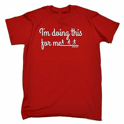 Im Doing This For Me T-SHIRT Jogging Running Diet Exercise birthday fashion gift