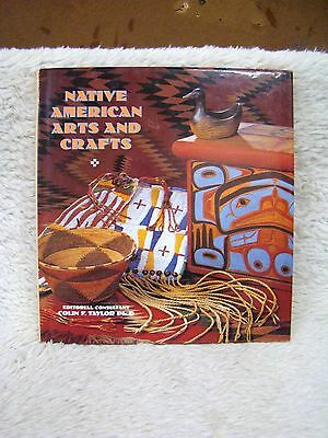 Native American Arts and Crafts (1995) Hb Book, Edit Consult Colin F. Taylor