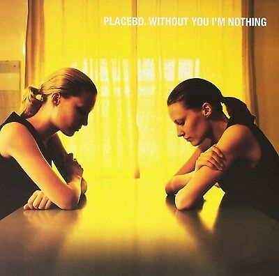 Placebo - Without You I'm Nothing - New 180g Vinyl LP