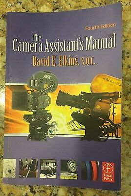 The Camera Assistants Manual, Fourth Edition