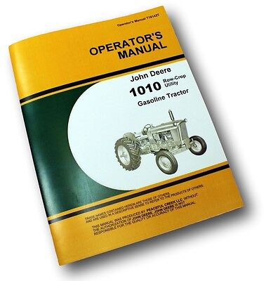 John Deere 1010 Row Crop Tractor Owners Operators Manual Gas Carburetor