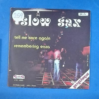 """41529 45 giri - 7"""" - The Saxguitar group - Tell me once again; Remembering Enza"""
