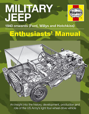 Haynes Manual Military Ford Willys Hotchkiss Jeep 1940