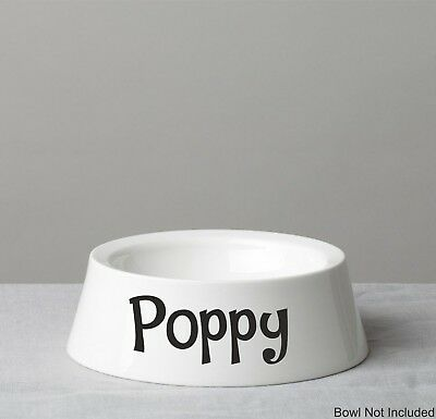 PERSONALISED Pet bowl stickers x 2 | any name or font | DECAL ONLY DOG CAT WW23