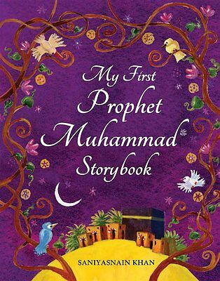 My First Prophet Muhammad (Peace be upon him) Storybook -HB-