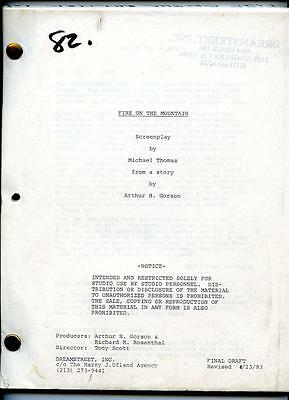 B16 FIRE ON THE MOUNTAIN final revised draft script Apr 23, 1983 unproduced