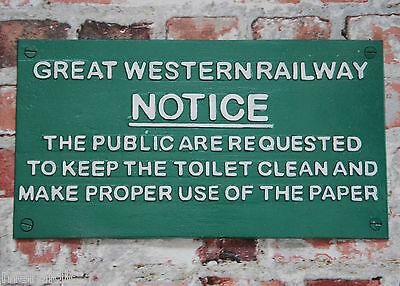 Great Western Railway VINTAGE STYLE TRAIN SIGN NOTICE Keep Toilet Clean GWR
