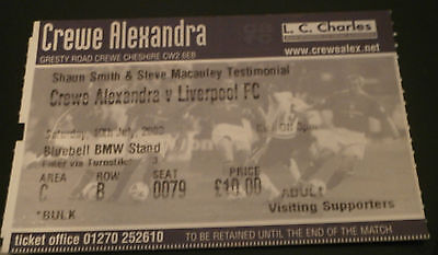 Crewe Alexandra v Liverpool 19th July 2003 Smith & Macauley Testimonial Ticket