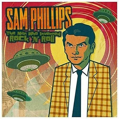 Sam Phillips: The Man Who Invented Rock 'N' Roll - 2 DISC SET - (2015, CD NUOVO)