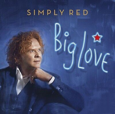 Big Love - Simply Red (2015, CD NUOVO) 825646105748